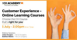 The CXA Social Webinar Choose the CX Course thats right for July
